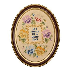 Vintage Let Today Be a Good Day Cross Stitch